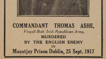 Comm Thomas Ashe, Murdered by the English Enemy