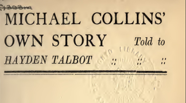 Michael Collins' Own Story